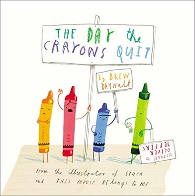 Day the Crayons Quit, The (Hardcover)