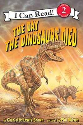 The Day the Dinosaurs Died (Paperback)