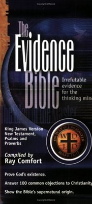 The Evidence Bible: Irrefutable Evidence For the Thinking Mind (Paperback)