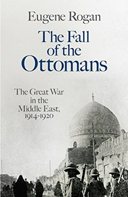 Fall of the Ottomans, The (Hardcover)