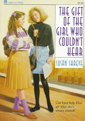 Gift of the Girl Who Couldn't Hear, The (Paperback)