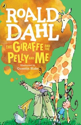 Giraffe and the Pelly and Me, The (Paperback)