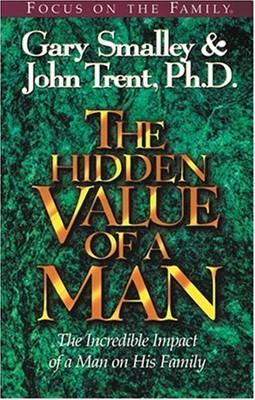 Hidden Value of a Man, The (Paperback)