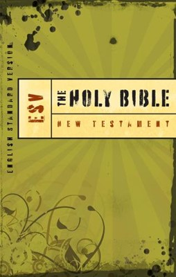 ESV New Testament With Psalms and Proverbs (Paperback)