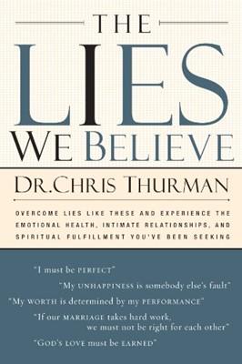 The Lies We Believe (Paperback)