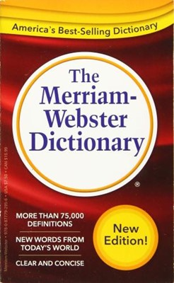 Merriam-Webster Dictionary, The (Mass Market Paperback)