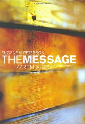 The Message//REMIX: The Bible in Contemporary Language (Hardcover)
