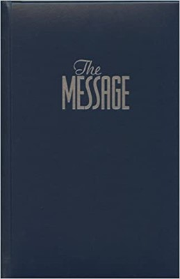 The Message: The Bible in Contemporary (Paperback)