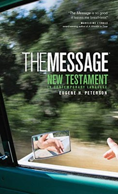 The Message: The New Testament In Contemporary Language (Paperback)