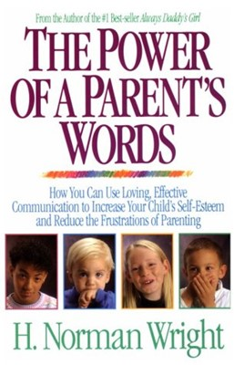 Power of Parents Words, The (Mass Market Paperback)
