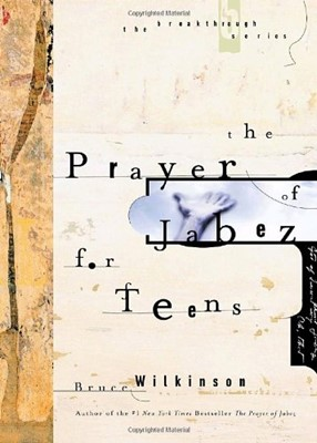 Prayer of Jabez for Teens, The (Hardcover)