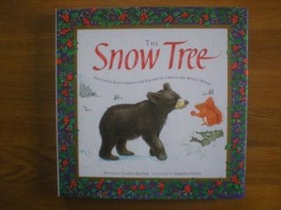 The Snow Tree (Hardcover)