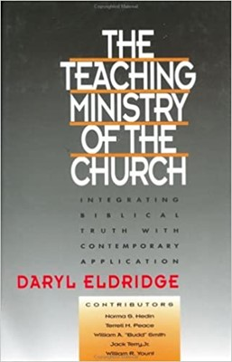 The Teaching Ministry of the Church (Hardcover)