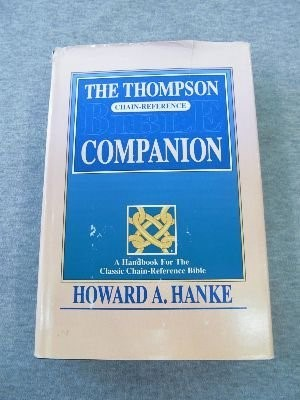 Thompson Chain Reference Bible Companion, The