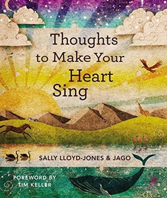 Thoughts to Make Your Heart Sing (Hardcover)