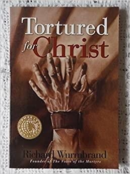 Tortured for Christ (Paperback)