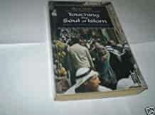 Touching the Soul of Islam (Paperback)
