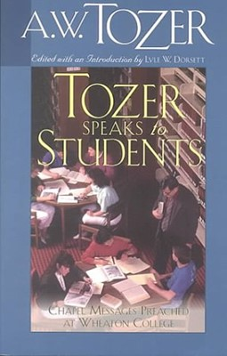 Tozer Speaks to Students (Paperback)