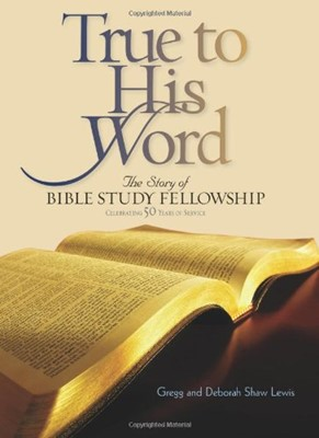 True to His Word (Hardcover)