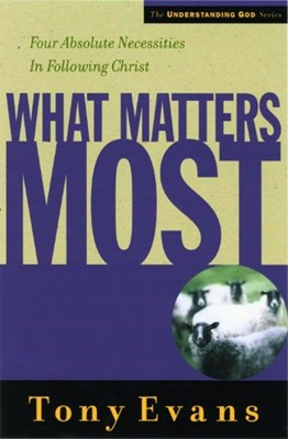 What Matters Most (Paperback)