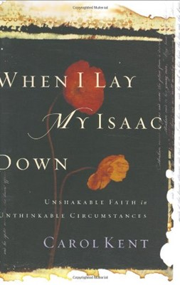 When I Lay My Isaac Down (Hardcover)
