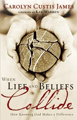 When Life and Beliefs Collide (Paperback)