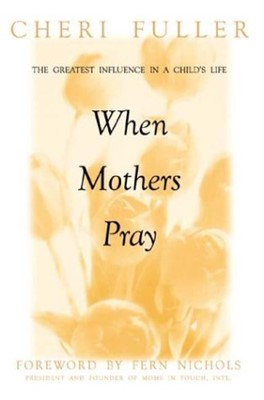 When Mothers Pray (Paperback)