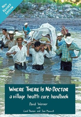 Where There is No Doctor (Paperback)