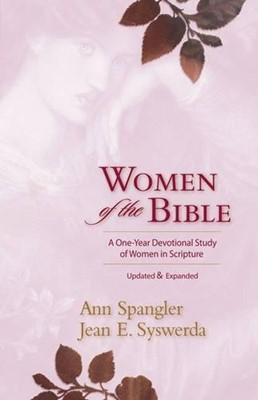 Women of the Bible: A One Year Devotional Study of Women Scripture (Paperback)