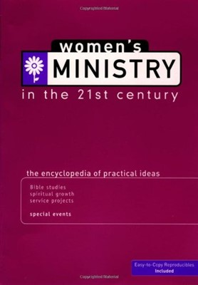 Women's Ministry In the 21st Century (Paperback)