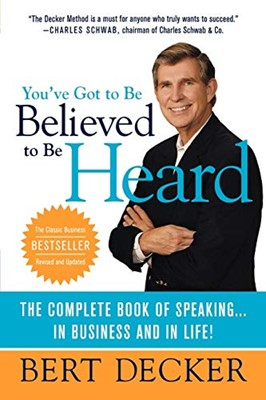 You've Got to Be Believed to Be Heard (Paperback)