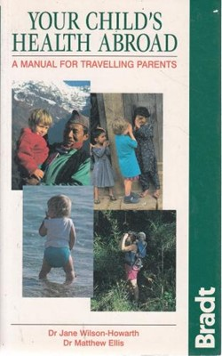 Your Child's Health Abroad (Paperback)