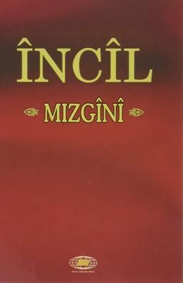Incil Mızgini (Paperback)