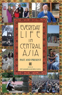 Everyday Life In Central Asia (Paperback)