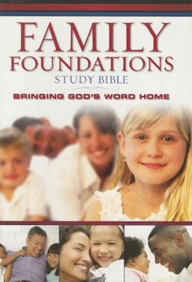 Family Foundations Study Bible, The (Hardcover)