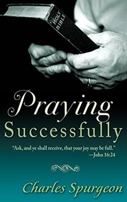 Praying Successfully (Paperback)