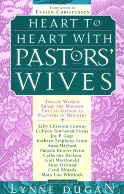 Heart to Heart With Pastors' Wives (Paperback)