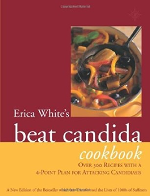 Erica White's Beat Candida Cookbook (Paperback)