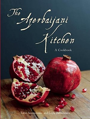 Azerbaijani Kitchen, The (Hardcover)