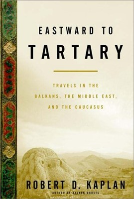 Eastward to Tartary (Hardcover)