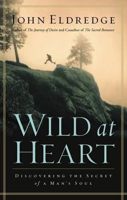 Wild at Heart (Hardcover)