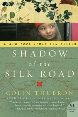 Shadow of the Silk Road (Paperback)