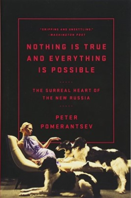 Nothing is True and Everything is Possible (Paperback)