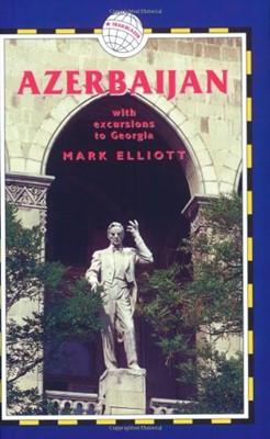 Azerbaijan, 3rd: With Excursions to Georgia (Paperback)