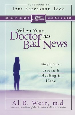When Your Doctor Has Bad News (Paperback)