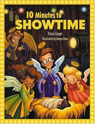 10 Minutes To Showtime! (Hardcover)