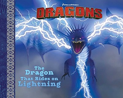 The Dragon That Rides on Lightning (Hardcover)