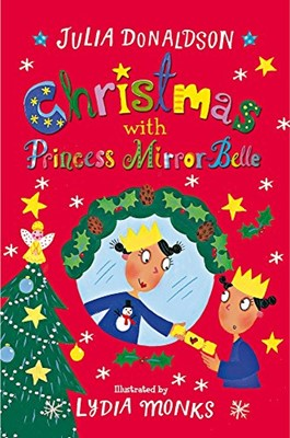 Christmas with Princess Mirror-Belle (Paperback)