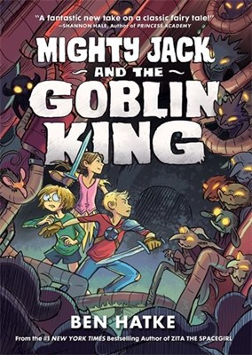 Mighty Jack and the Goblin King (Paperback)