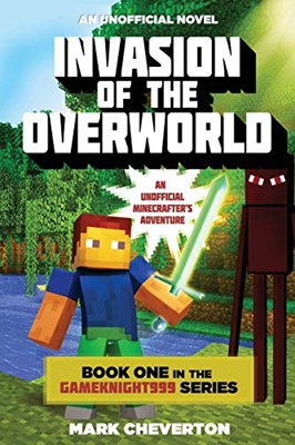 Invasion of the Overworld (Paperback)
